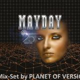 Mayday Twenty Five - A Quarter Century (DJ-Mix by PLANET OF VERSIONS)