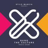 Bang The Culture Radio Ep.019