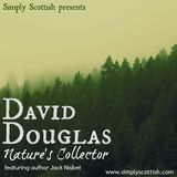 David Douglas: Nature's Collector