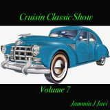JAMMIN J JAVI CRUISIN CLASSIC SHOW VOL 7