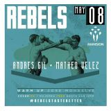 Andres Gil @ Rebels, Mansion Club_08.05.2015