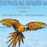 SMILE FRESH - TROPICAL HOUSE 02