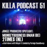 Killa Podcast V.51