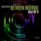 BETWEEN INTERVAL - Best Off II