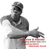Massive B Stories - Juggling Riddim Style vol.4 -