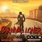 Carnival Loner Soca Mixtape
