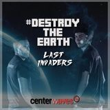 Destroy The Earth Podcast #035