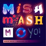 Mishmash Mo! @ Radio NULA radio station - Show 046