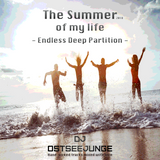 2018 The summer of my life (Endless Deep House Partition)
