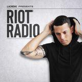 LaCrème Pres. Riot Radio Ep 009