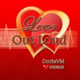 """Love Out Loud ✿⊱ツ~♥♥~ c"""",)"""