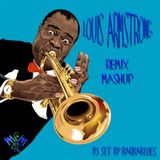 Louis Armstrong - Remix & Mashup - DjSet by BarbaBlues