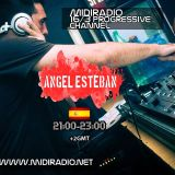 Angel Esteban Dj Set+Live@MIDIRADIO/Progressive Channel (16-03-2014)