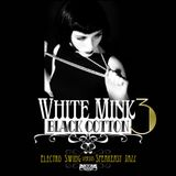 WHITE MINK : BLACK COTTON Volume 3 (promo megamix)
