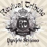 Davide Styloso - Revival Tribute Vol.1