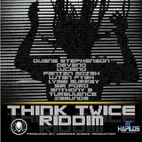 Think Twice Riddim (Warriors Musick Production)