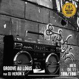 GROOVE AU LOGIS - #5 - 100% Hip-Hop - 07/11/2019 - RADIODY10.COM