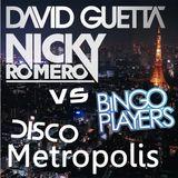 disco metropolis - david guetta ft niky romero vs bingo playervs chocolate puma ( DJ2niight edit)