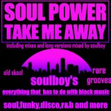 soulpower take me away/3 special edition