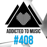 Addicted To Music radio show #408 by Silver Ivanov