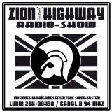 Zion Highway Radio-Show / Tr3lig / Uncle Geoff / Enora / MAI