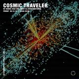 Cosmic Traveler w/ Daniel Diaz and DJ Diskfunktional - 28th December 2018