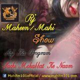 RJ_Maheen/mahi Show only on mahifm101.com topic (insan ko phela pyar kio nahi milta)