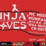 SUNDAY BUG OUT {35} Ninja Moves x2