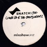 SNATCH! GROOVES #017 - CHUBE.KA & THE DEEPSHAKERZ (MAY 2013)