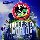 Dancehall In The City - BEST OF BOTH WORLDS