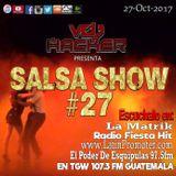 Salsashow 27 - Podcast Octubre 2017 - Vdj Hacker