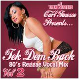 DJ Carl Finesse Presents Tek Dem Back Vol 2 (Vocal Edition)