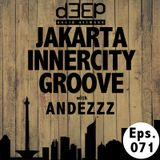 Eps. 071: Jakarta Innercity Groove with Andezzz
