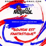"DJ Majikal - ""Bouyon Est Fantastique"""
