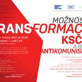 MDA, FES, Cesta: Možnosti transformace KSČM a role antikomunismu, čtvrtek 2. května 2013