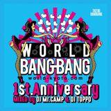 WORLD BANG! BANG!! 1st Anniversary Mix