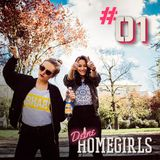 #1 Deine Homegirls - Podcast