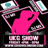 Dj Mv - Ukg Show (Friday 29th March 2019) (Groovelondon Radio)