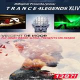 T R A N C E4Legends XLIV  special edition +1000 Followers