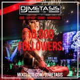 10K Followers Mix (R&B, Hip Hop, Afrobeats & Grime)   Instagram @DJMETASIS