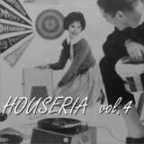 Houseria vol.4