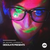 Desolate Presents - 09.09.2018 + DJ Saya