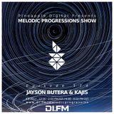Melodic Progressions 174 - Jayson Butera & Kajis 9.8.2017