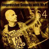 Mr.K Impressive Sounds Radio Nova vol.564 part 1 (27.11.2018)