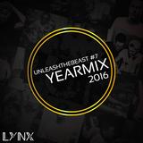 LYNX - UnleashTheBeast #7 (Yearmix)