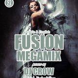 Dj cRoW Fusion Mix Vol. 02