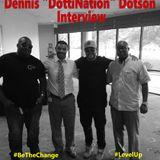 "BlackMenCarpool Bonus 009: Dennis ""DottiNation"" Interview"