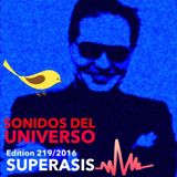 219.-SONIDOS DEL UNIVERSO RadioShow@Superasis Episode 219 LIVE from NYC Techno #23th December 2016