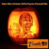 Duke Shin | OCT 2018 Psycho Paranoid Mix | Vocalo 91.1FM Chicago