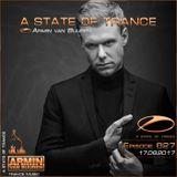 Armin Van Buuren – A State of Trance ASOT 827 – 17-AUG-2017